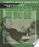 Introducing Frankenstein Meets The Wolf Man