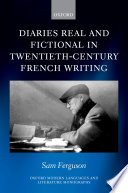 Diaries Real And Fictional In Twentieth Century French Writing
