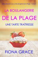 Pdf La Boulangerie de la Plage : Tarte Toxique (Roman Policier La Boulangerie de la Plage — Tome 5) Telecharger