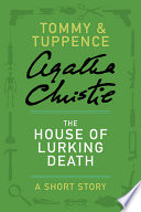The House of Lurking Death