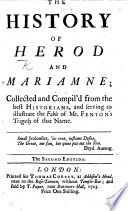 The History Of Herod And Mariamne Collected And Compil D From The Best Historians And Serving To Illustrate The Fable Of Mr Fenton S Tragedy Of That Name
