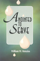 Anointed to Serve