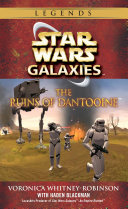The Ruins of Dantooine: Star Wars Galaxies Legends [Pdf/ePub] eBook