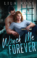 Wreck Me Forever
