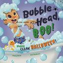 Bubble Head  Boo  Book PDF