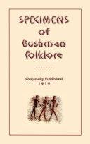 SPECIMENS OF BUSHMEN FOLKLORE Pdf/ePub eBook
