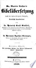 Dr. Martin Luther's Bibelübersetzung nach der letzten Original-Ausgabe