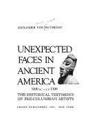 Unexpected Faces in Ancient America  1500 B C  A D  1500