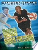 Dunk Under Pressure  7