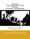 Pdf Crispin the Cross of Lead by Avi Student Workbook