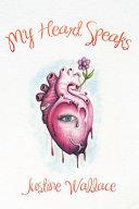 My Heart Speaks