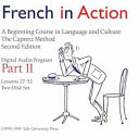 French in Action Digital Audio Program, Part 2