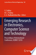 """Emerging Research in Electronics, Computer Science and Technology: Proceedings of International Conference, ICERECT 2018"" by V. Sridhar, M.C. Padma, K.A. Radhakrishna Rao"