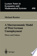 A Macroeconomic Model Of West German Unemployment
