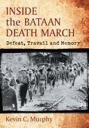 Inside the Bataan Death March