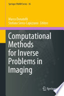 Computational Methods for Inverse Problems in Imaging