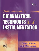 Fundamentals of Bioanalytical Techniques and Instrumentation Book