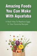 Amazing Foods You Can Make With Aquafaba