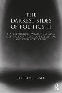 The Darkest Sides of Politics, II