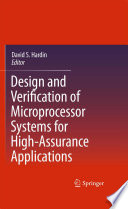 Design and Verification of Microprocessor Systems for High Assurance Applications