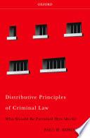 Distributive Principles of Criminal Law