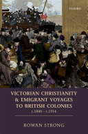 Victorian Christianity and Emigrant Voyages to British Colonies c.1840 - c.1914