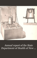 Annual report of the State Department of Health of New York  1882