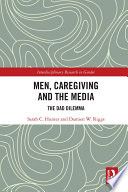 Men  Caregiving and the Media