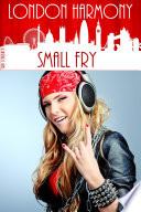 London Harmony: Small Fry