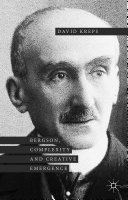 Bergson  Complexity and Creative Emergence