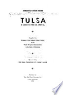Tulsa, a Guide to the Oil Capital