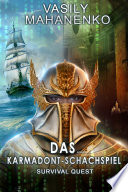 Survival Quest: Das Karmadont-Schachspiel