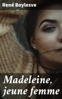 Madeleine, jeune femme Pdf/ePub eBook