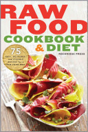 Raw Food Cookbook and Diet Book