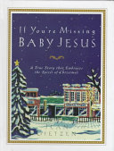 If You're Missing Baby Jesus
