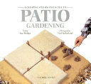 A Creative Step By Step Guide to Patio Gardening