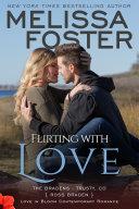 Flirting With Love (The Bradens at Trusty #4) Love in Bloom Contemporary Romance [Pdf/ePub] eBook