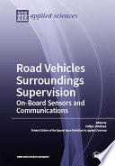 Roadvehicles Surroundings Supervision On Board Sensors And Communications