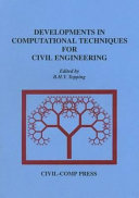 Developments in Computational Techniques for Civil Engineering Book