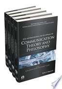 The International Encyclopedia of Communication Theory and Philosophy, 4 Volume Set
