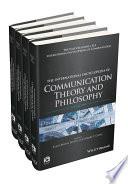 The International Encyclopedia Of Communication Theory And Philosophy 4 Volume Set