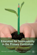 Education for Sustainability in the Primary Curriculum  A Guide for Teachers