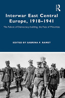 Interwar East Central Europe, 1918-1941