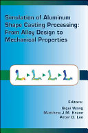 Simulation of Aluminum Shape Casting Processing