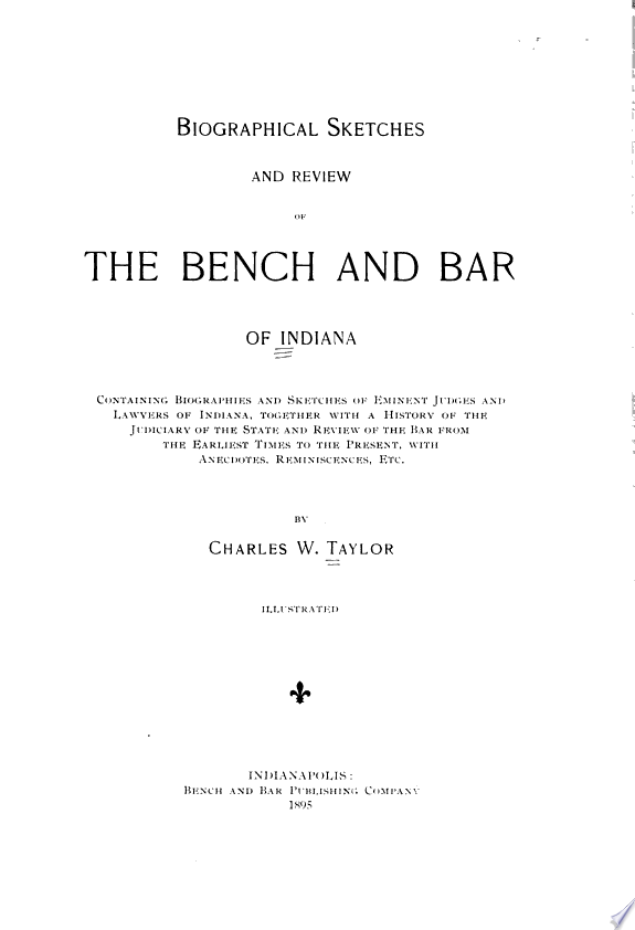 Biographical Sketches and Review of the Bench and Bar of Indiana