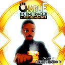 Charlie The Time Traveler : A Future Memphis
