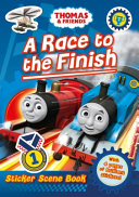 Thomas and Friends  a Race to the Finish Sticker Scene Book PDF