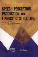 Speech Perception  Production and Linguistic Structure
