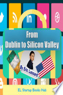 From Dublin to Silicon Valley