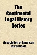 The Continental Legal History Series